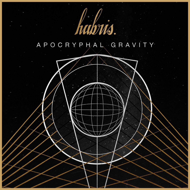 Hubris – Apocryphal Gravity