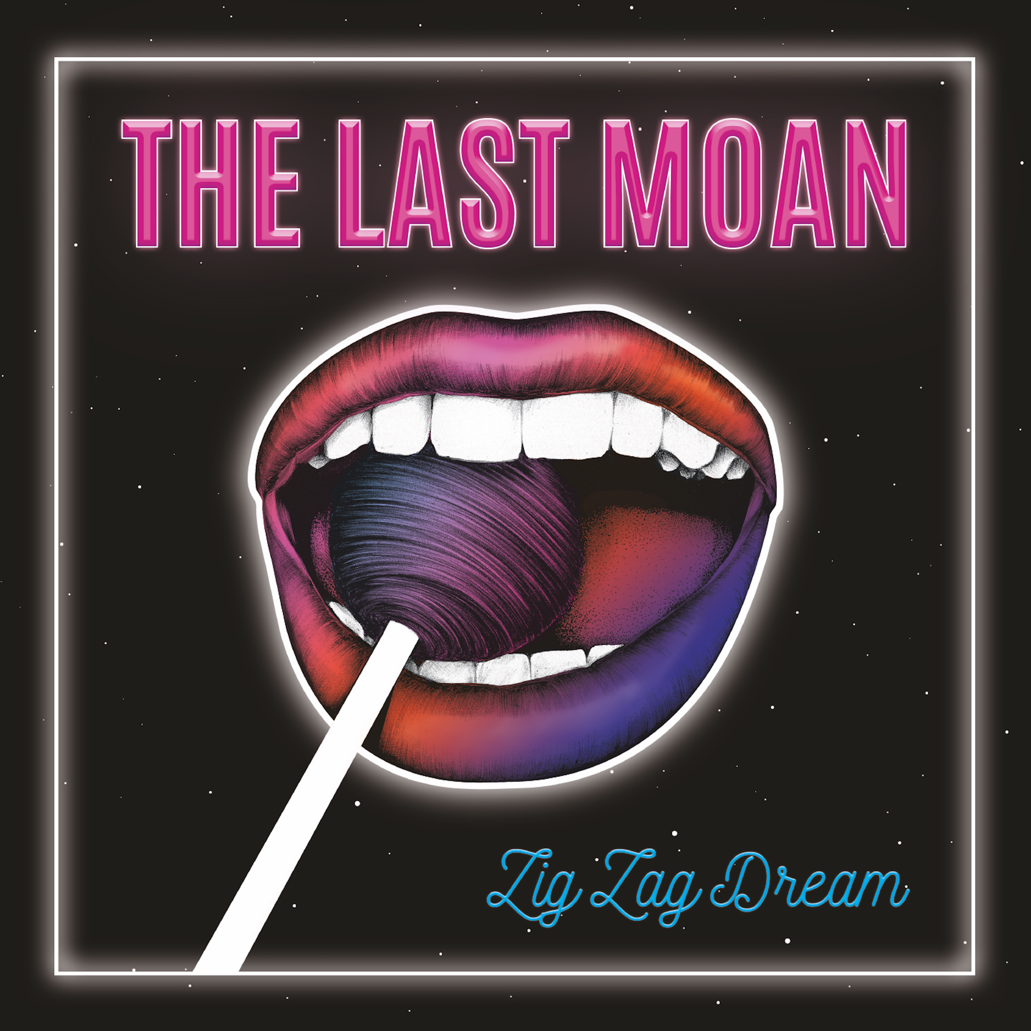 The Last Moan - Zig Zag Dream